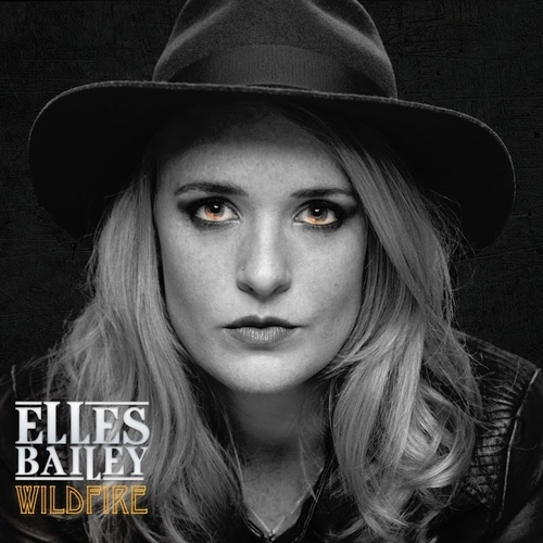 Elles Bailey - Wildfire (2017) [Blues Rock]