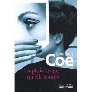 Jonathan Coe, La pluie avant qu'elle tombe, Gallimard