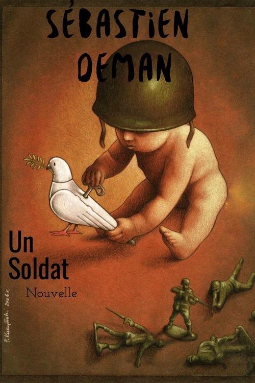 Un Soldat, Sébastien DEMAN