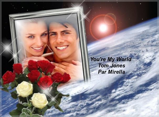 You're My World   Tom Jones   Par Mirella