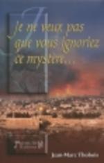 Le Mystère d'Israël   jean-Marc THOBOIS