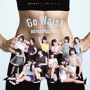Megane no otoko no ko / Nippon no D•N•A! / Go waist.