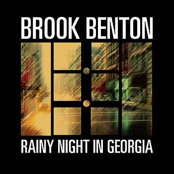 498 Rainy Night in Georgia - Brook Benton