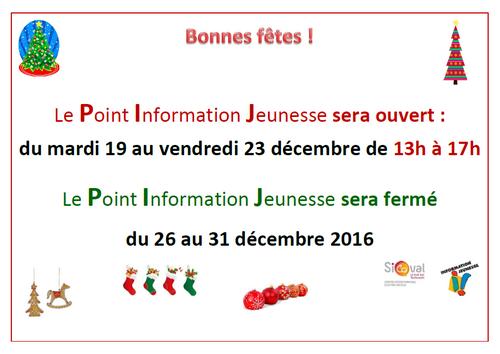 Horaires du PIJ pendant les vacances de Noël
