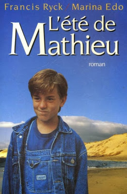 Лето Матье / L'ete de Mathieu.