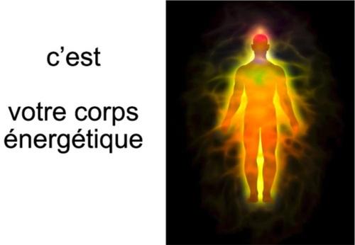 C'est votre corps énergétique