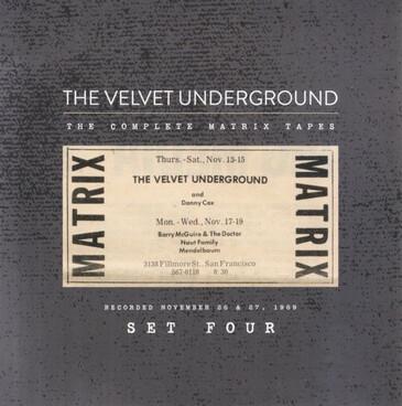 Cadeau (fin): The Velvet Underground - The Complete Matrix Tapes - Set Four