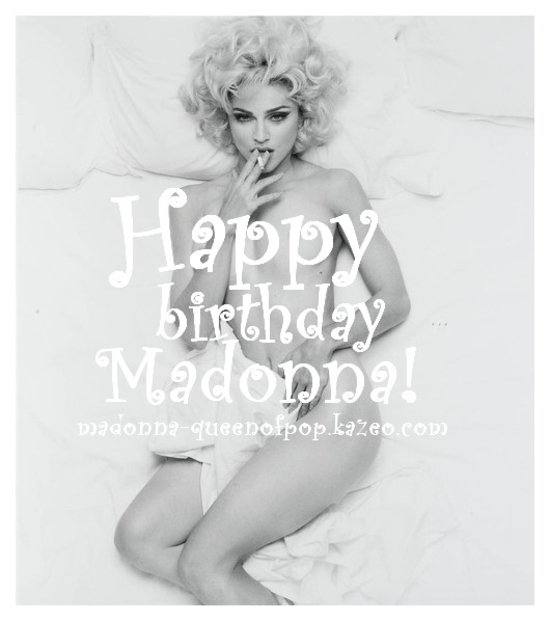 happy birthday Madonna - 55