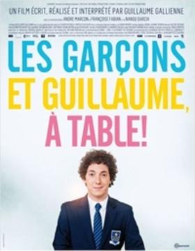 Guillaume et les garçons, à table! (2013)