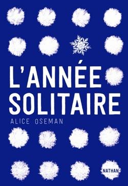 """""""L'année solitaire"""" d'Alice Oseman"""