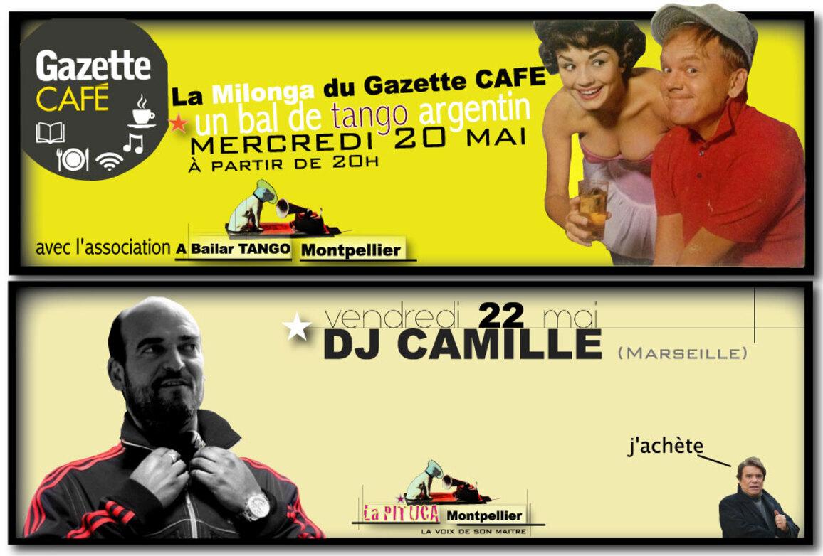 ★ Ce mercredi 20 mai La Milonga du Gazette CAFE / vend 22 mai, DJ CAMILLE ★
