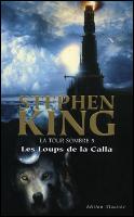 La Tour Sombre T5 : Les Loups de la Calla
