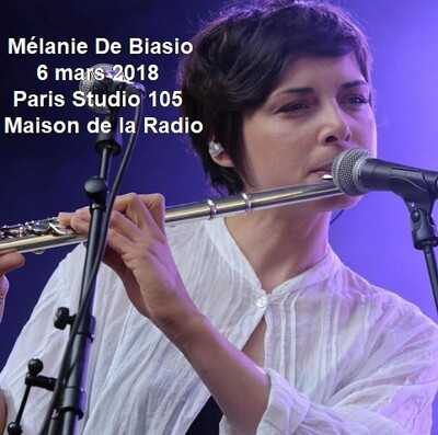 Flash d'été n°2: Mélanie De Biasio - France Inter - 6 mars 2018