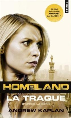 Homeland - tome 1 : la traque - Andrew Kaplan