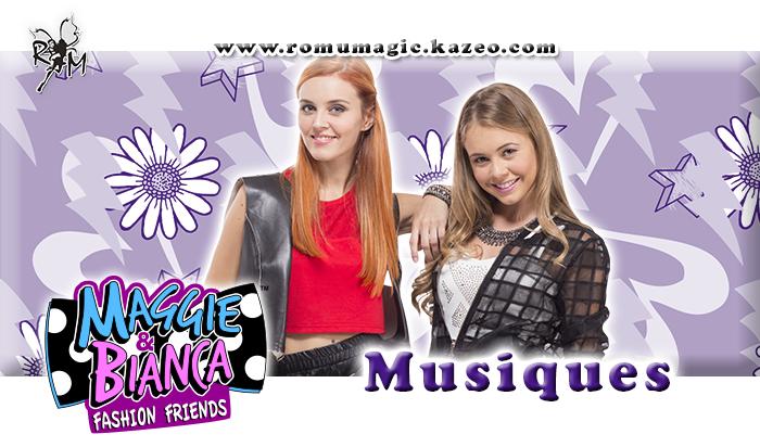 Les chansons de Maggie et Bianca !