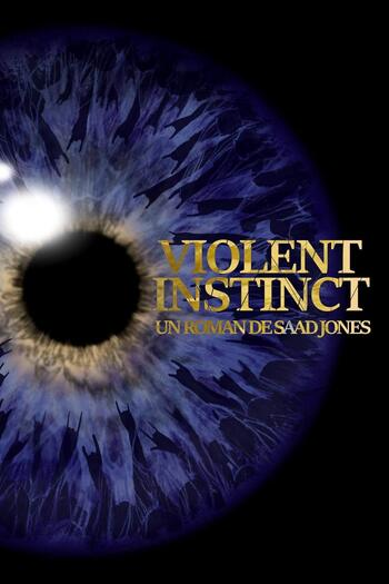VIOLENT INSTINCT par Saad Jones