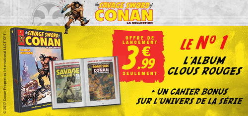"N° 1 La collection "" The savage sword of Conan "" - Lancement"