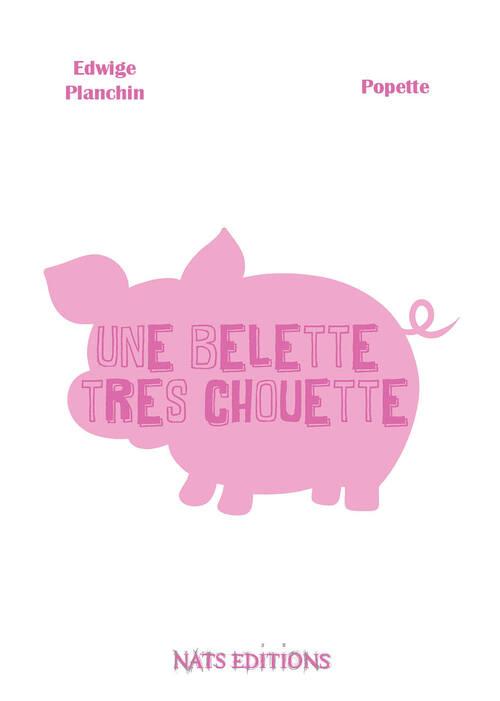 """""""Une belette très chouette"""" Nats Editions"""