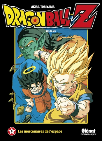 Dragon Ball - Film 09 Les mercenaires de l'espace - Akira Toriyama