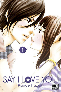 Say I love you - tome 1