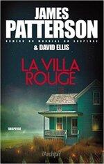 Chronique La Villa rouge de James Patterson et David Ellis