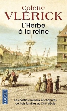 L'Herbe à la Reine ; Colette Vlérick