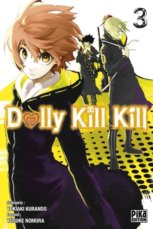Dolly kill kill - Tome 03 - Yukiaki Kurando & Uûsuke Nomura