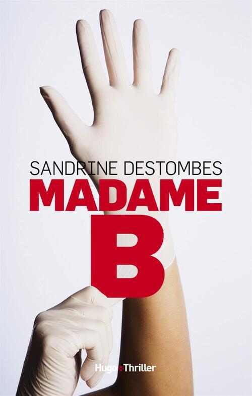Madame B - Sandrine Destombes