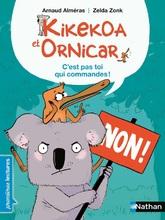 Kikekoa et Ornicar - C'est pas toi qui commandes !