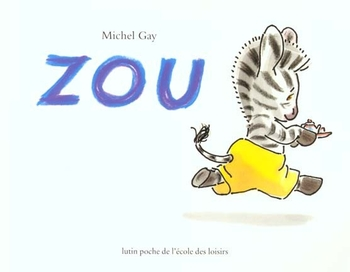 Zou - Michel Gay