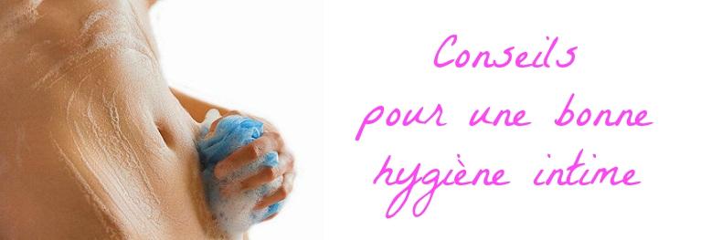 conseils pour une bonne hygiène intime