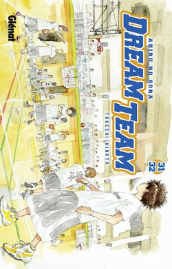 Dream team - Tome 31-32 - Takeshi Hinata