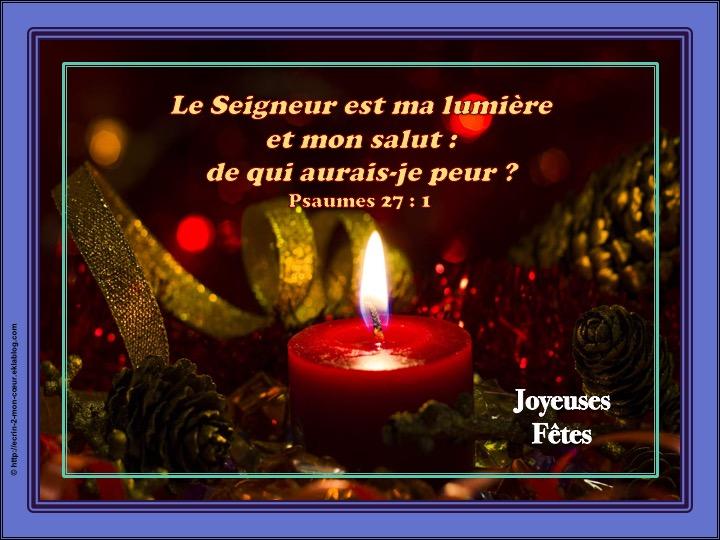 Joyeux Noël et Bonne Année / Meilleurs voeux - Psaumes 27 : 1