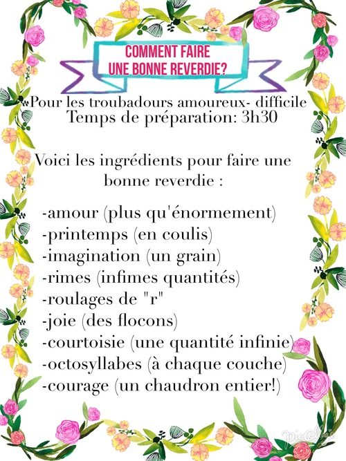 3. La recette d'une bonne reverdie!