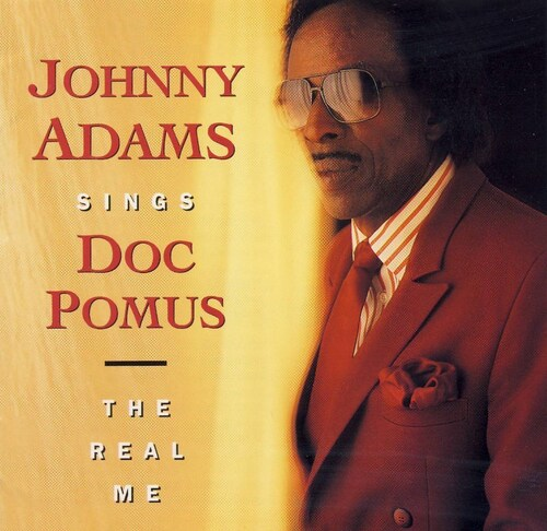 """Johnny Adams : CD """" Johnny Adams Sings Doc Pomus : The Real Me """" Rounder Records CD 2109 [ US ]"""