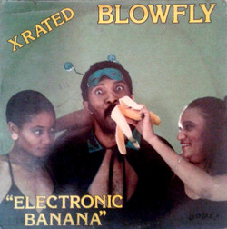 Blowfly - Electronic Banana - Complete LP