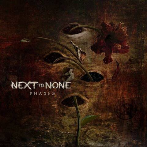 NEXT TO NONE - Les détails nouvel album