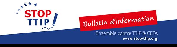 Stop TTIP et CETA - Bulletin d'information