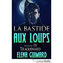 La Bastide Aux Loups - Episode 4