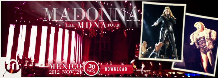 The MDNA Tour - Mexico NOV24 - Pictures