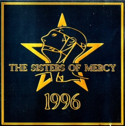 THE SISTERS OF MERCY - 1996