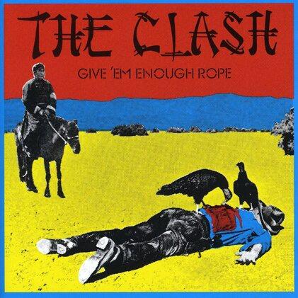 La Saga du Clash - épisode 12 : Give'em enough rope