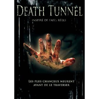 * Death tunnel
