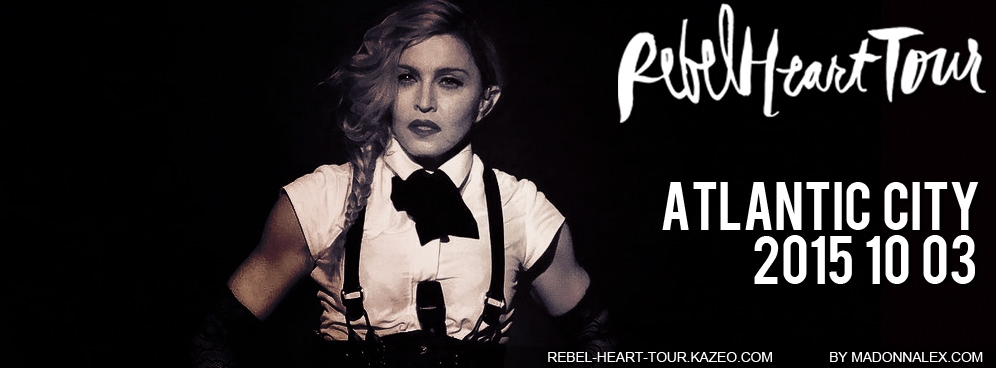 Madonna Rebel Heart Tour Atlantic City