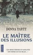 Donna Tartt, Le maître des illusions, Pocket