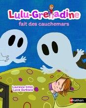 Lulu-Grenadine fais des cauchemars