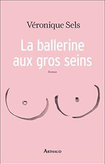 La ballerine aux gros seins (Véronique Sels)