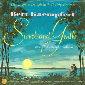 Bert Kaempfert, Sweet and gentle