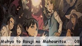 Muhyo to Rouji no Mahouritsu Soudan Jimusho 01 à 08 New!