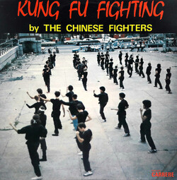 The Chinese Fighters - Kung Fu Fighting - Complete LP